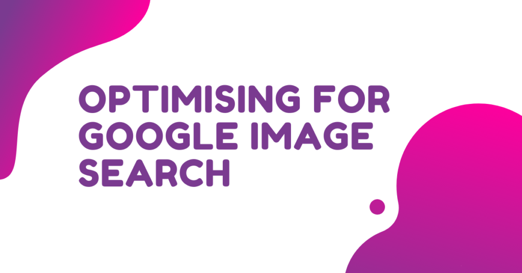 optimising for google image search