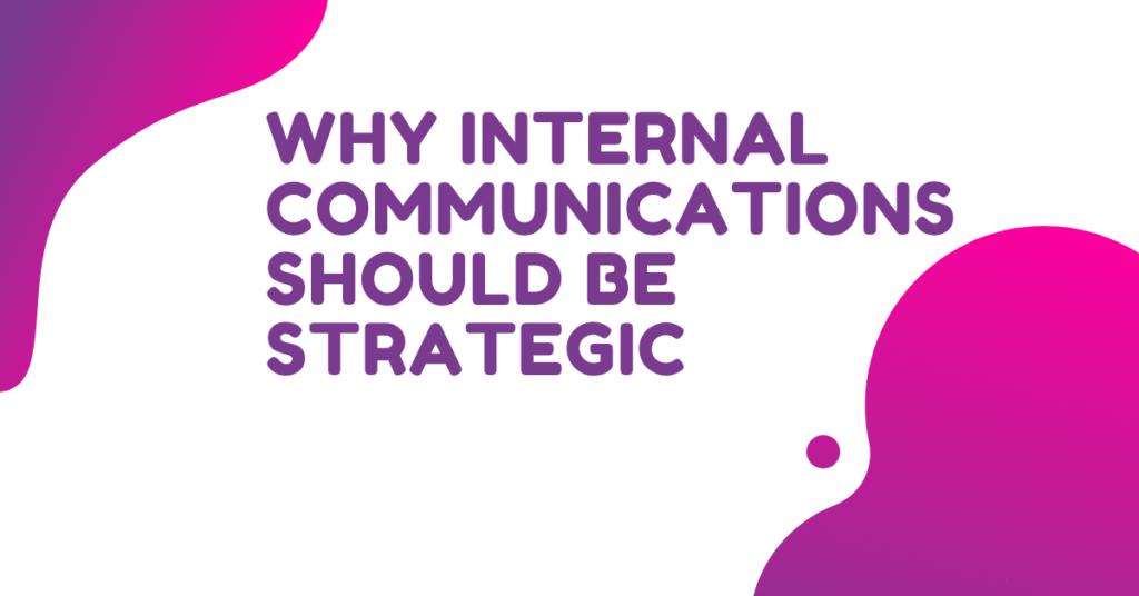 Why Internal Communications Should Be Strategic-2