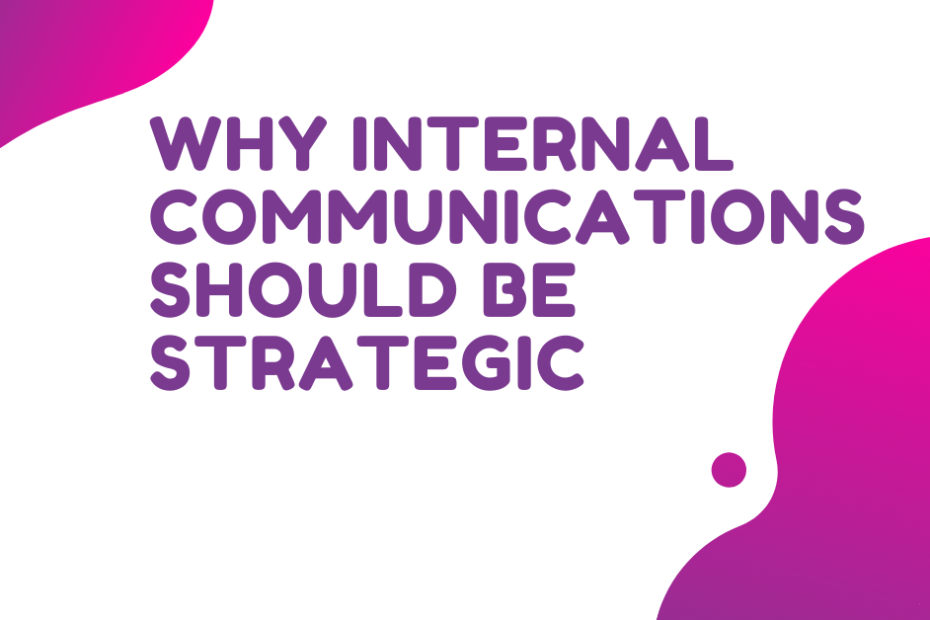 Why Internal Communications Should Be Strategic-2